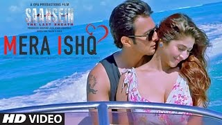 Mera Ishq Video Song | SAANSEIN | Arijit Singh