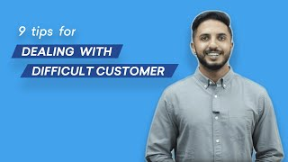 9 Tips For Dealing With Difficult Customers | Freshworks Academy