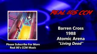 Barren Cross - Living Dead (HQ)