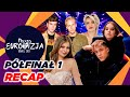RECAP   Półfinał 1 - Nasza Eurowizja 2021   Semi-Final 1 - Our Eurovision 2021