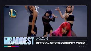 K/DA - THE BADDEST Dance - Official Choreography Video | League of Legends