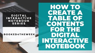 How To Create A Table Of Contents For The Digital Interactive Notebook
