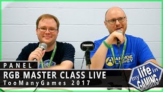 RGB Master Class Live at TooManyGames 2017 :: Q & A Panel