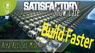 Area Actions Mod: Satisfactory Showcase