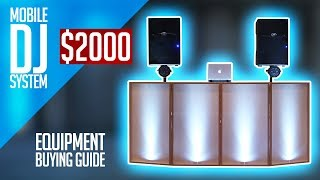 Complete Mobile DJ Setup For Under $2000 | Beginner DJ Equipment (Buying Guide)