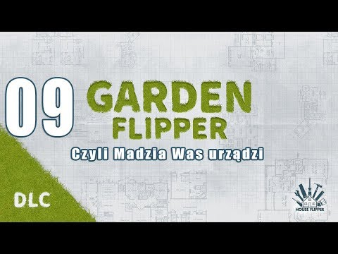 Garden Flipper #09 - Bez trawnika