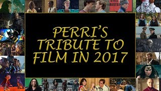 Perri's Tribute to Film in 2017