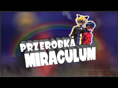 (stare) Miraculum [Przeróbka] reupload