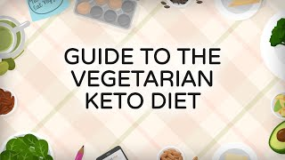 Guide to the Vegetarian Keto Diet