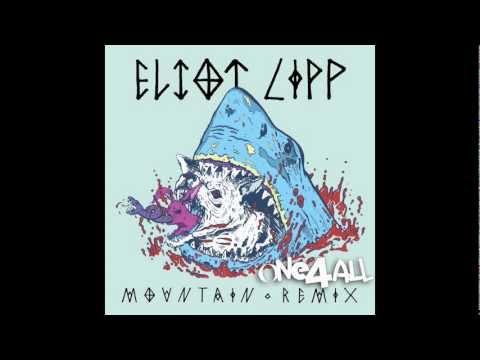Eliot Lipp - Mountain (ONE4ALL Remix)