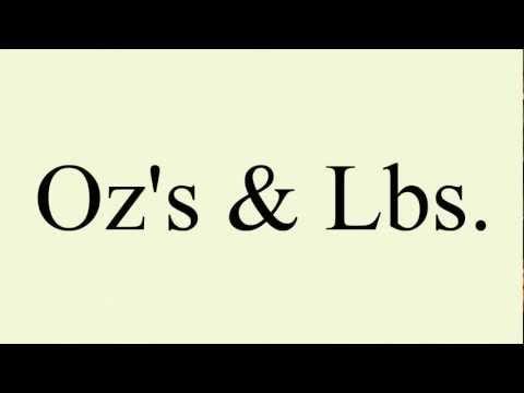 Ozs & Lbs
