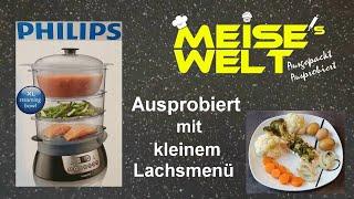 Philips HD 9140 Dampfgarer - Ausprobiert mit kleinem Lachsmenü