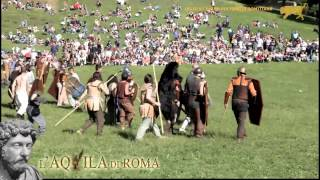 preview picture of video 'L'AQUILA DI ROMA 2013 - L'OMBRA DI MARCO AURELIO - La battaglia contro Ballomar'
