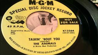 The Animals - 1964 - Talkin' 'Bout You 45
