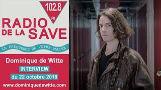 INTERVIEW - RADIO DE LA SAVE 102.8 FM - 22/10/2019