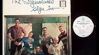 The Signatures - And The Angels Sing