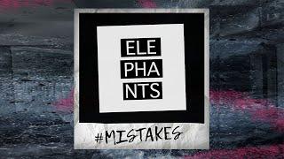 Video Elephants - #mistakes [Official Lyrics Video]