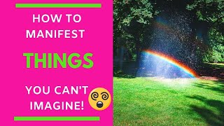 Manifesting Things You Can't Imagine | Neville Goddard