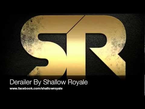 Derailer by Shallow Royale