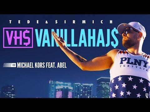 , title : '13. TEDE - MICHAEL KORS FEAT. ABEL prod. SIR MICH - VANILLAHAJS 2015'