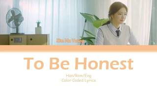 Kim Na Young – To Be Honest (솔직하게 말해서 나) Color Coded Lyrics HanRomEng