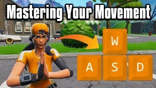 Mastering Your Movement In Fortnite! - Tips & Tricks To Improve Your Movement!