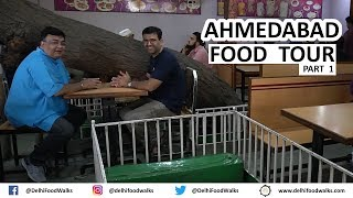 AHMEDABAD Street Food Tour | Part - 1/4 | Gujarat Food Tour I India Food Tour