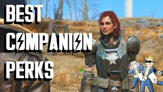 Fallout 4 - Best Companion Perks