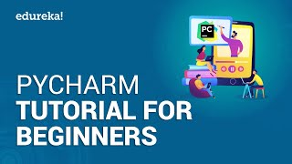PyCharm Tutorial For Beginners | Debug Python Code Using PyCharm | Python Training | Edureka`