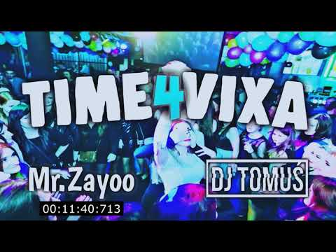 ☢️_Time4Vixa_☢️ 2019 [ #PROMOMIX ] I Love Vixa!!!! ❤️☢️ - DJ TomUś x MR.ZRYOOO