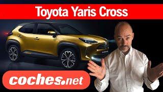 Toyota Yaris Cross: Su nuevo SUV Urbano Híbrido | Novedad en español | coches.net