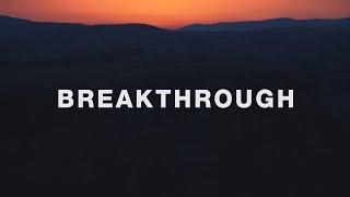 Red Rocks Worship ~ Breakthrough (Lyrics)