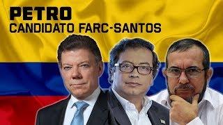 PETRO es el candidato FARC-SANTOS - [ Alerta Colombia ]