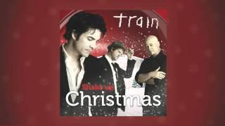 Train - Shake Up Christmas