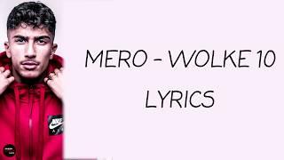 MERO   WOLKE 10 Lyrics