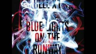 Bell X1 - Light Catches Your Face
