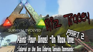 ark paint your dinos console command explained for ark survival evolved on xbox