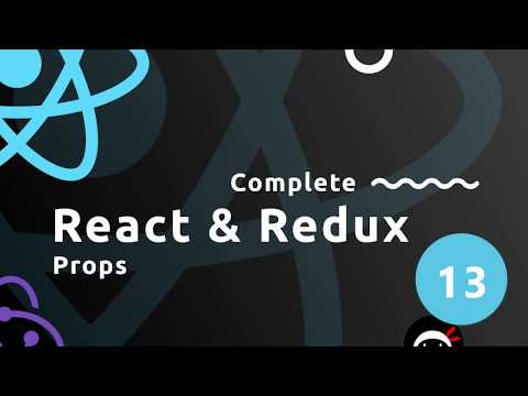 Complete React Tutorial (& Redux) #13 - Props