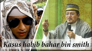 Download Video KASUS HABIB BAHAR BIN SMITH : Kyai Prof Dr H Ahmad Zahro MA al-Chafidz MP3 3GP MP4