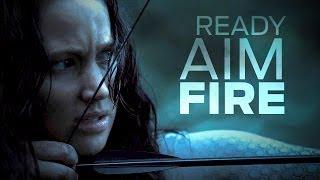 Голодные игры Сьюзен Коллинз, Catching Fire || Ready. Aim. Fire.