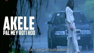 Akele tanha jiya na jaye tere bin Hindi new   - YouTube