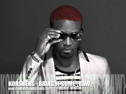 Konshens - Bring It Come (Raw)