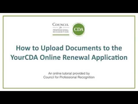 How to Upload Documents to the YourCDA Online Renewal ...
