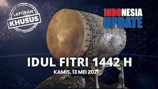 INDONESIA UPDATE - Laporan Khusus Lebaran 2021