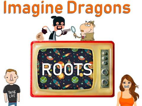 Разбор песни по словам на английском. Imagine Dragons - Roots. КАРАОКЕ.