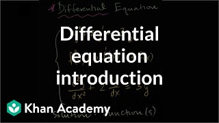 Differential Equation Introduction | First Order Differential Equations | Khan Academy