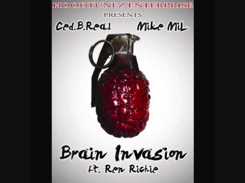 "Mike MiL x Ced.B.Real ""Brain Invasion"" feat. Ren Richie"