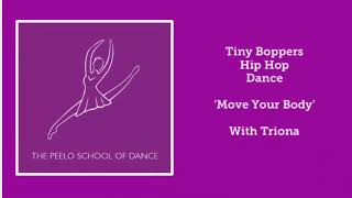 Tiny Boppers 'Move Your Body' with Triona
