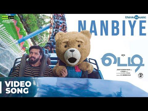 Teddy | Nanbiye Video Song