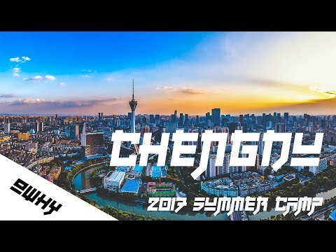CHENGDU 2017 SUMMER CAMP VIDEO MEMORY